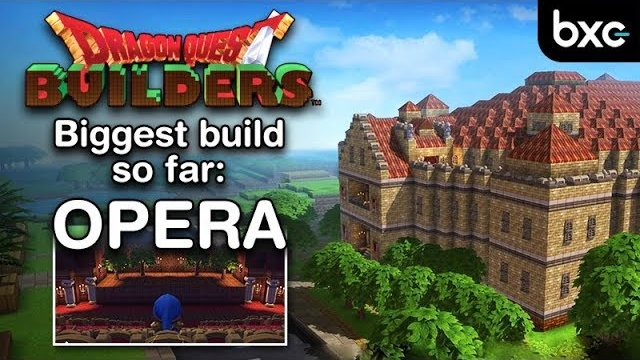 Dragon Quest Builders - Opera (Biggest build so far)