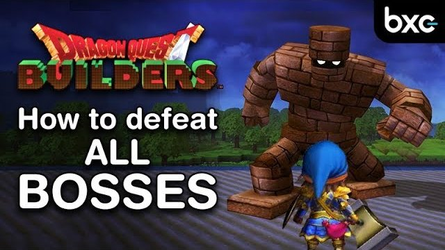 Dragon Quest Builders - How to defeat all Bosses