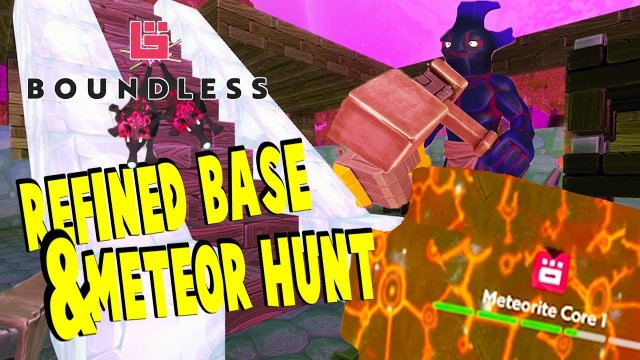 Refined Base & Meteor Hunt | Boundless Gameplay